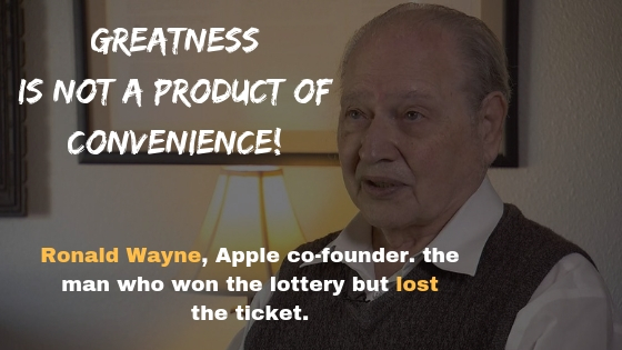 Greatness is Not a Product of Convenience, the Story of Apple Co-founder who Sold his Shares for $800